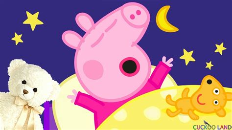 Goodnight Peppa Pig Lullaby For Babies To Go To Sleep Baby