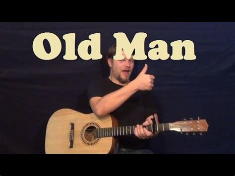 Old Man (Neil Young) Easy Strum Guitar Lesson Chords How
