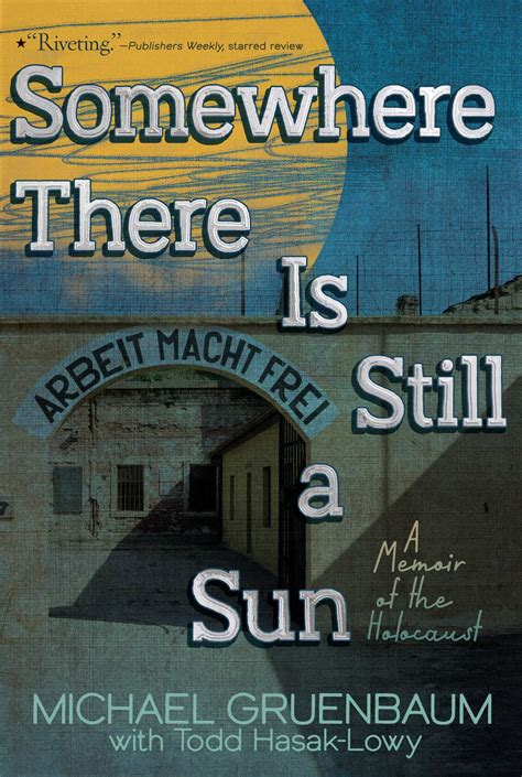 Somewhere There Is Still a Sun   Book by Michael Gruenbaum
