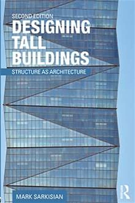 SOM | Designing Tall Buildings: Structure as Architecture