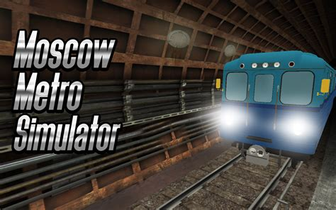 Moscow Subway Simulator 2017 - Android Apps on Google Play