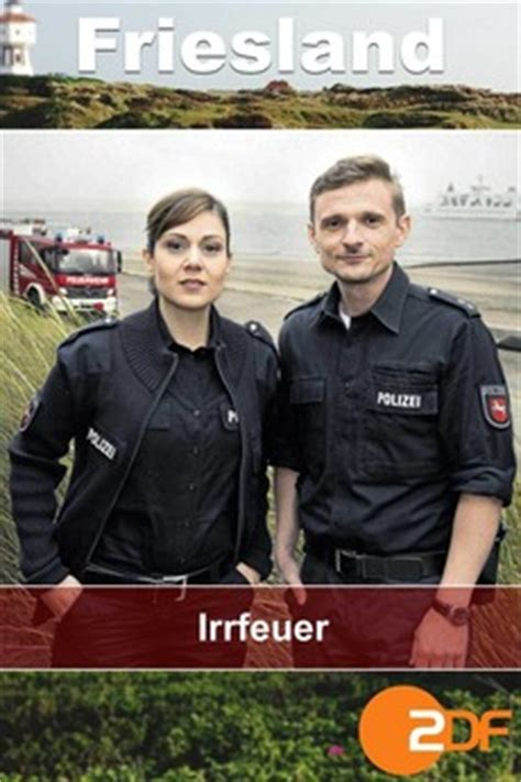 Friesland - Irrfeuer (2017) directed by Markus Sehr